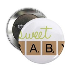 "Sweet Baby 2.25"" Button"