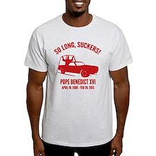 Pope So Long Suckers T-Shirt