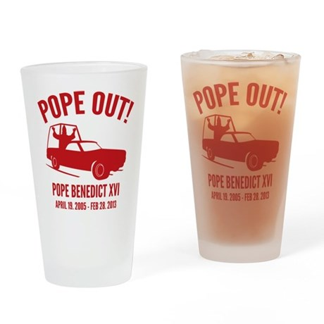 Pope Out Drinking Glass