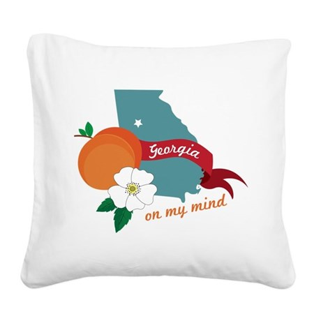 Georgia On My Mind Square Canvas Pillow