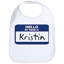 Hello: Kristin Bib