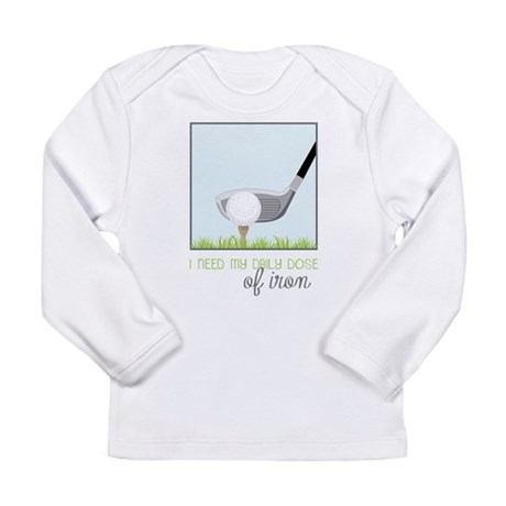 Daily Dose of Iron Long Sleeve T-Shirt