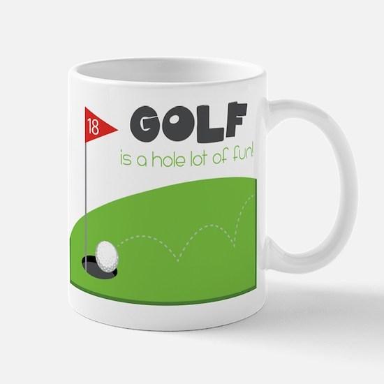 A HOLE Lot of Fun! Mug