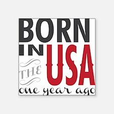 One Year Ago Sticker