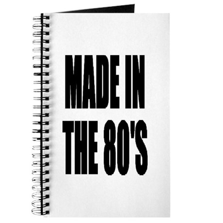 Made In The 80's - Retro 80's - Journal