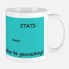 I'd rather be Geocaching! Mug