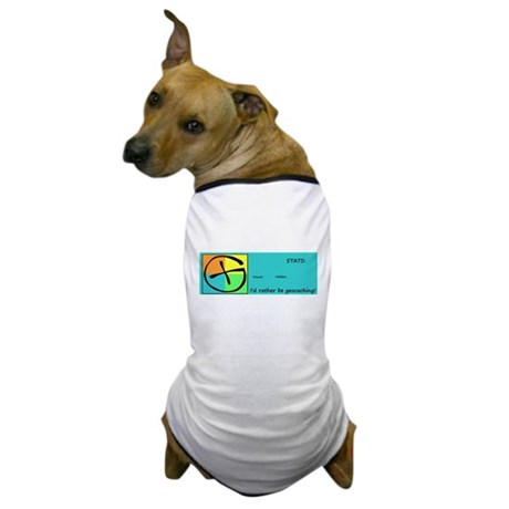 I'd rather be Geocaching! Dog T-Shirt