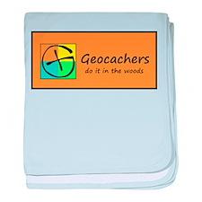 Geocachers do it in the woods! baby blanket
