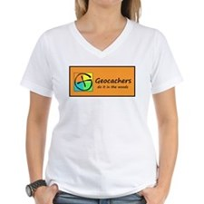Geocachers do it in the woods! T-Shirt