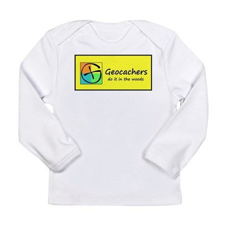Geocachers do it in the woods! Long Sleeve T-Shirt
