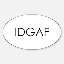idgaf10x10.jpg Decal