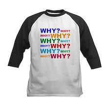 Why? Baseball Jersey