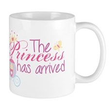 The princess has arrived Mug
