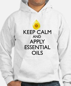 Keep Calm and Apply Essential Oi Hoodie