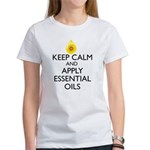 Keep Calm and Apply Essential Oils Women's T-Shirt