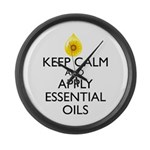 Keep Calm and Apply Essential Oil Large Wall Clock