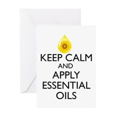 Keep Calm and Apply Essential Oils Greeting Card