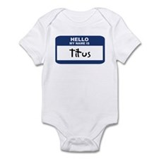 Hello: Titus Infant Bodysuit