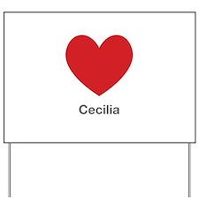 Cecilia Big Heart Yard Sign