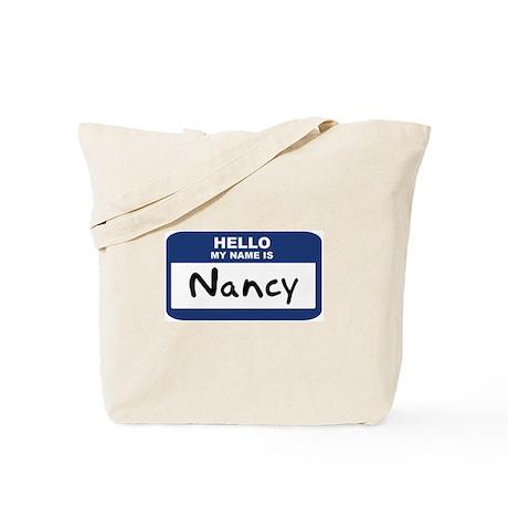 Hello: Nancy Tote Bag