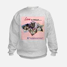 Love is Blind in Pink Sweatshirt