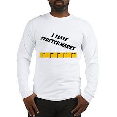 Ruler I Leave Stretch Marks S Long Sleeve T-Shirt