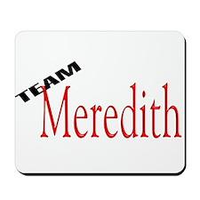 Team Meredith Mousepad