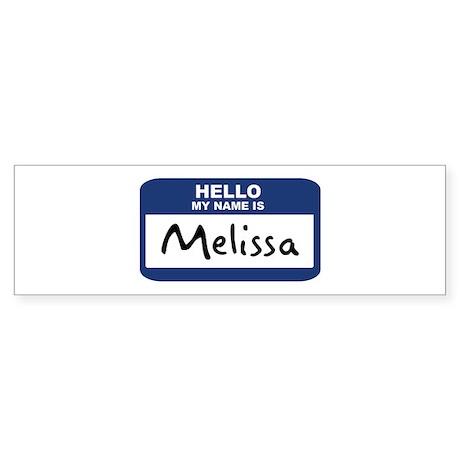 Hello: Melissa Bumper Sticker