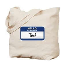 Hello: Ted Tote Bag