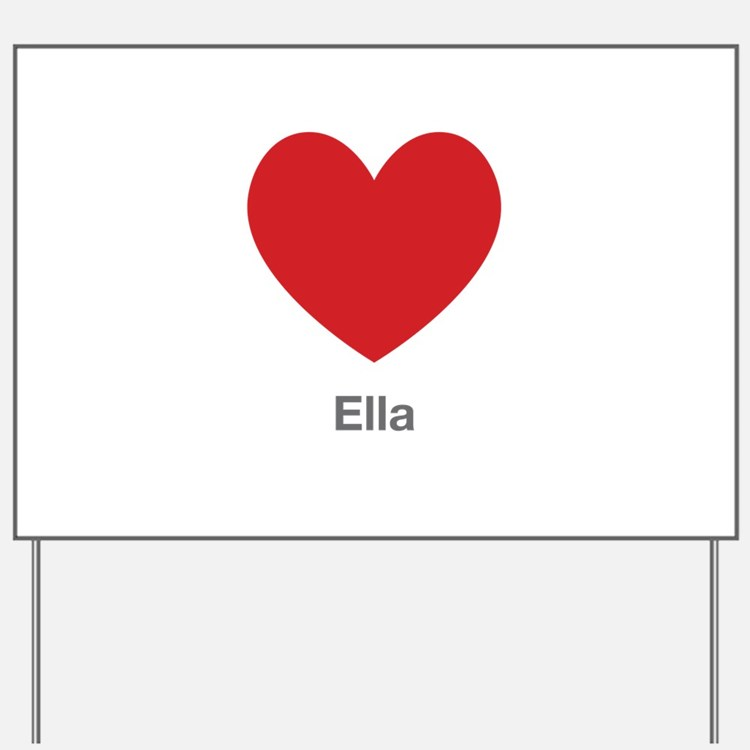 Ella Big Heart Yard Sign