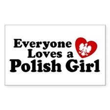 Everyone Loves a Polish Girl Rectangle Decal