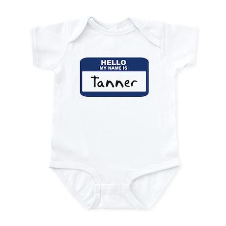Hello: Tanner Infant Bodysuit