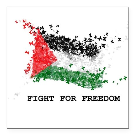 """Fight For Freedom Square Car Magnet 3"""" x 3"""""""