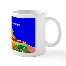 2013 Bear Need YOU Mug