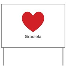 Graciela Big Heart Yard Sign