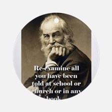 Re-Examine All You Have Been Told - Whitman Round