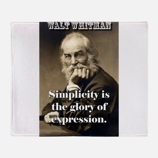 Simplicity Is The Glory - Whitman Throw Blanket