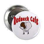 Redneck Cafe Button