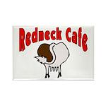 Redneck Cafe Rectangle Magnet
