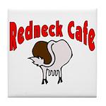 Redneck Cafe Tile Coaster