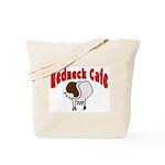 Redneck Cafe Tote Bag