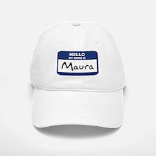 Hello: Maura Baseball Baseball Cap