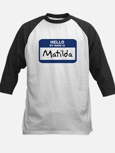 Hello: Matilda Tee