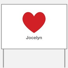 Jocelyn Big Heart Yard Sign