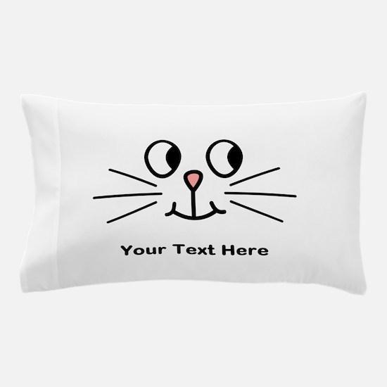 Cute Cat Face, Black Text. Pillow Case