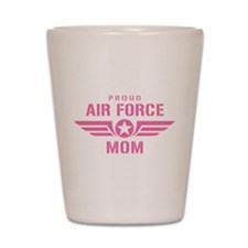 Proud Air Force Mom W [pink] Shot Glass