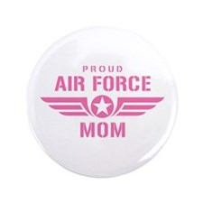 """Proud Air Force Mom W [pink] 3.5"""" Button"""
