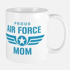 Proud Air Force Mom W Mug