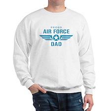 Proud Air Force Dad W Sweatshirt