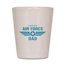 Proud Air Force Dad W Shot Glass